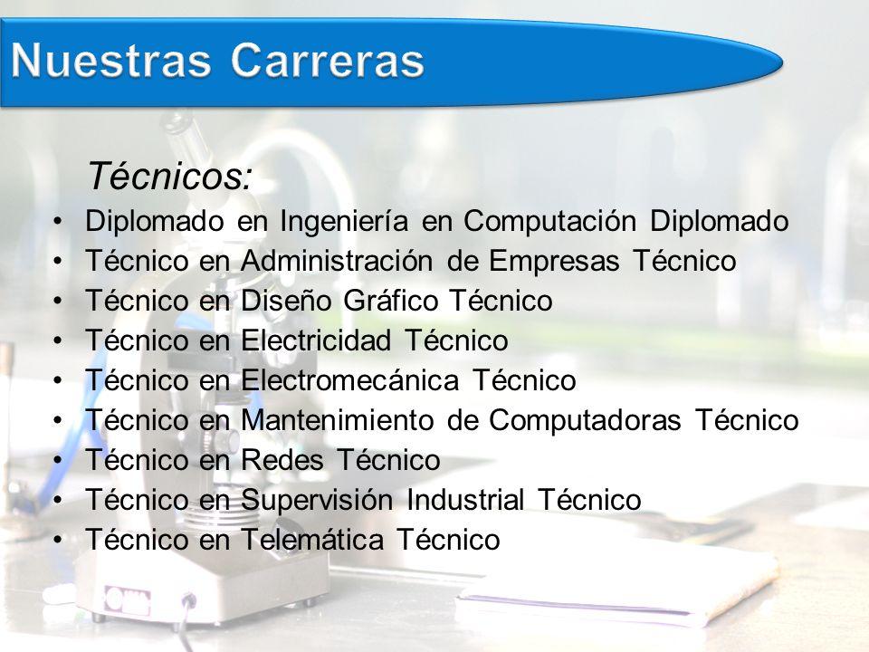 Nuestras Carreras Técnicos: