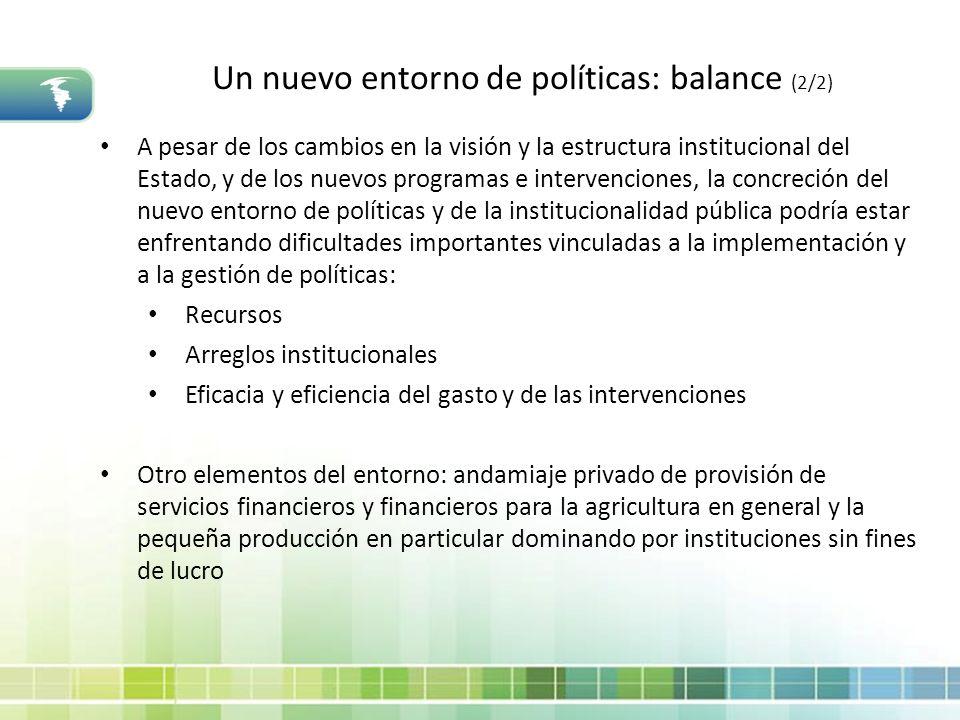 Un nuevo entorno de políticas: balance (2/2)