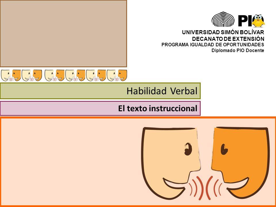 Habilidad Verbal El texto instruccional UNIVERSIDAD SIMÓN BOLÍVAR