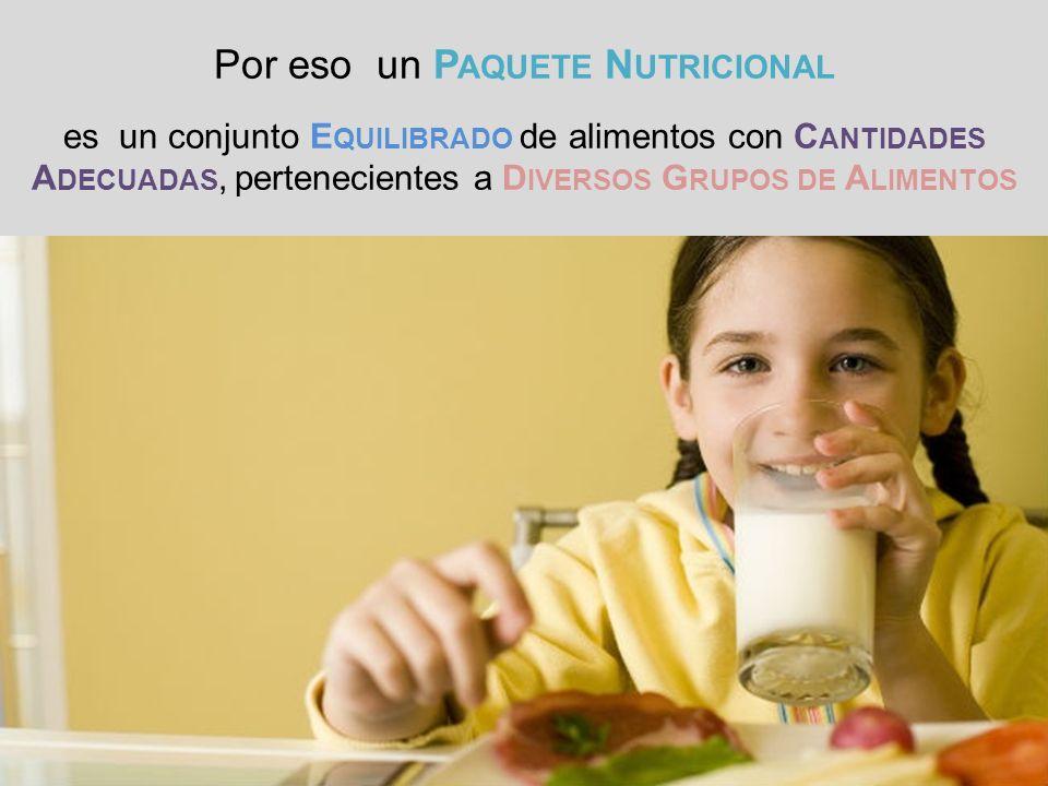 Por eso un Paquete Nutricional