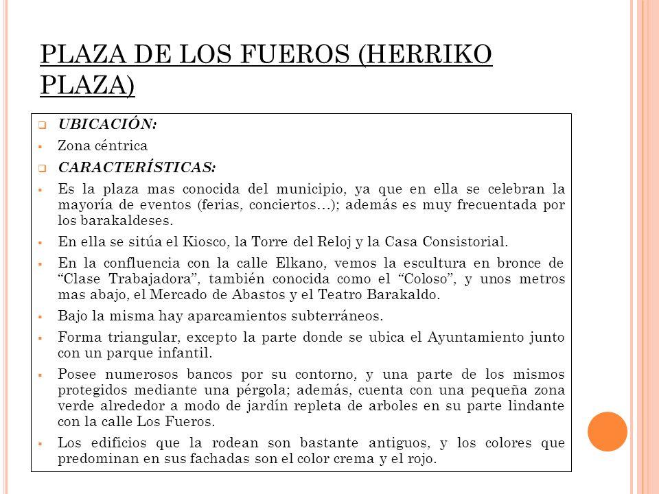 PLAZA DE LOS FUEROS (HERRIKO PLAZA)