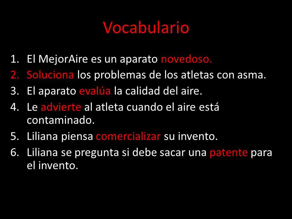 Vocabulario El MejorAire es un aparato novedoso.