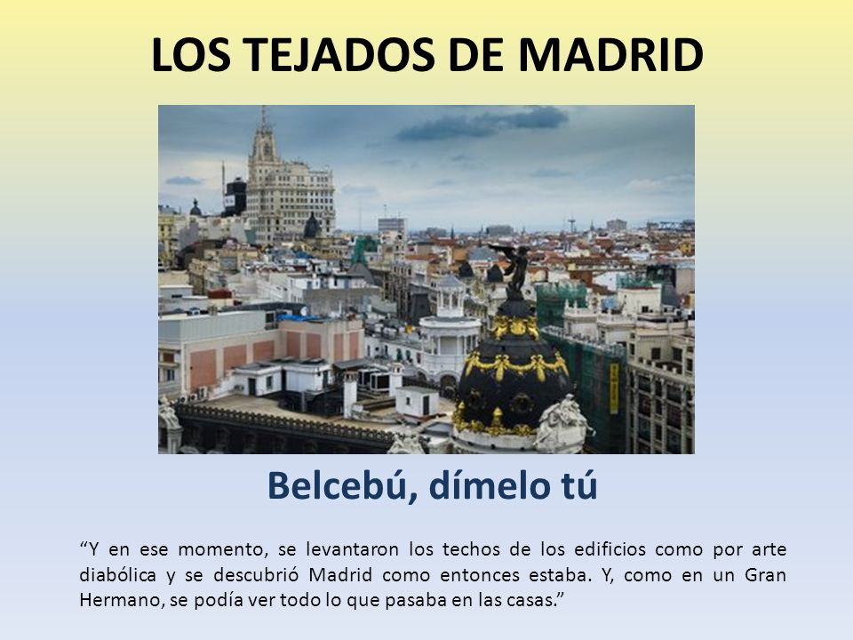 LOS TEJADOS DE MADRID Belcebú, dímelo tú