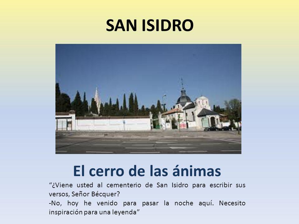 SAN ISIDRO El cerro de las ánimas