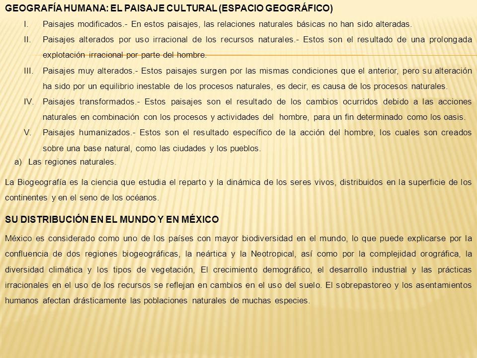GEOGRAFÍA HUMANA: EL PAISAJE CULTURAL (ESPACIO GEOGRÁFICO)