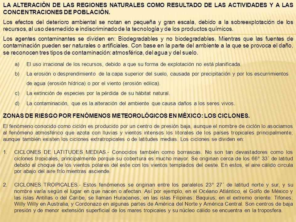 ZONAS DE RIESGO POR FENÓMENOS METEOROLÓGICOS EN MÉXICO: LOS CICLONES.