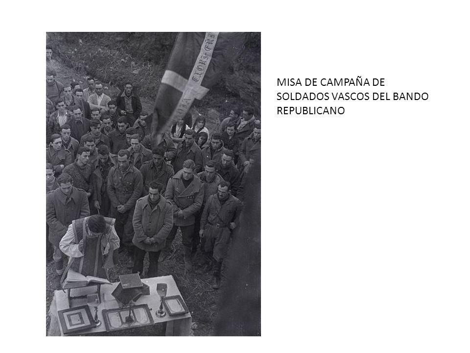 MISA DE CAMPAÑA DE SOLDADOS VASCOS DEL BANDO REPUBLICANO