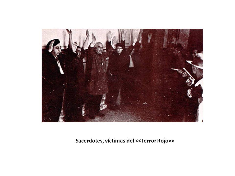 Sacerdotes, víctimas del <<Terror Rojo>>