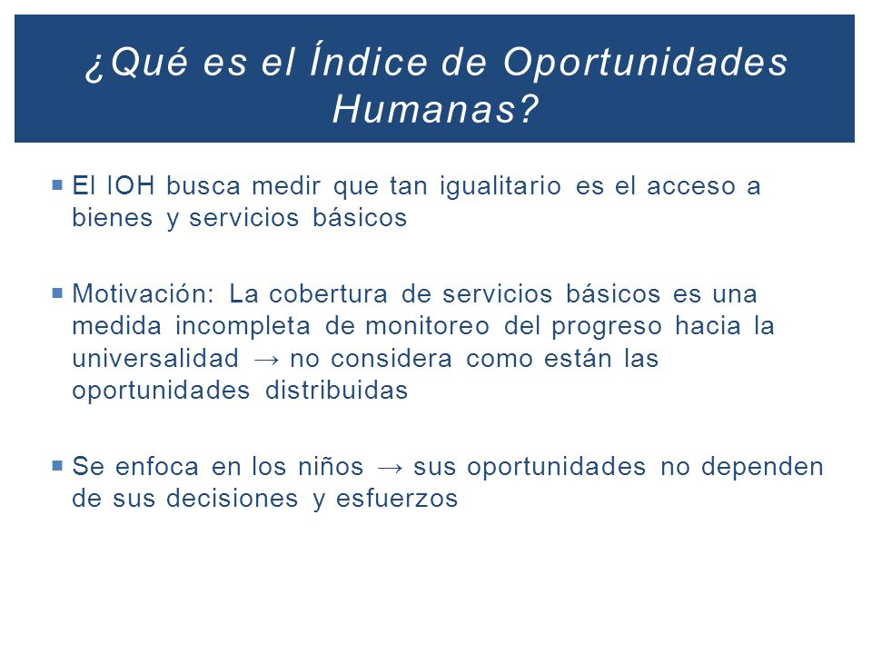 ¿Qué es el Índice de Oportunidades Humanas