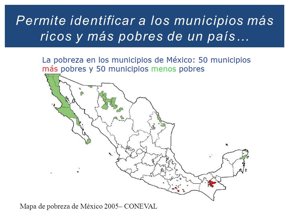 Permite identificar a los municipios más ricos y más pobres de un país…