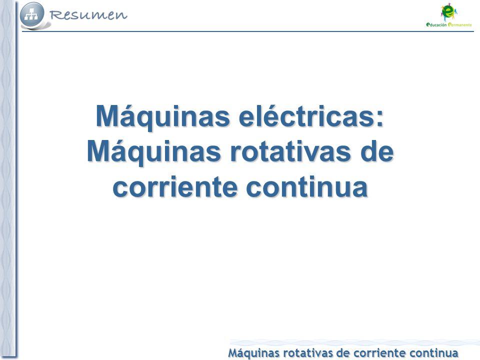 Máquinas eléctricas: Máquinas rotativas de corriente continua