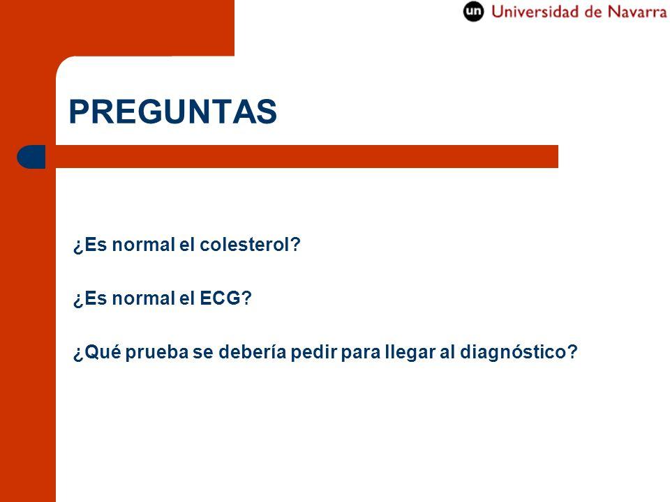 PREGUNTAS ¿Es normal el colesterol ¿Es normal el ECG