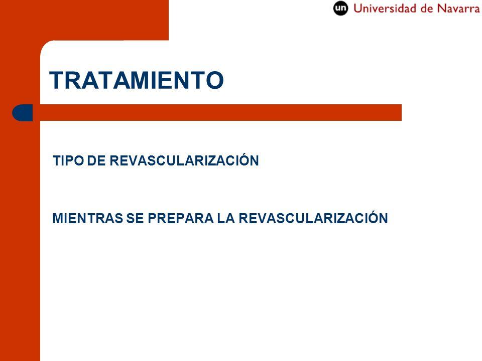 TRATAMIENTO TIPO DE REVASCULARIZACIÓN