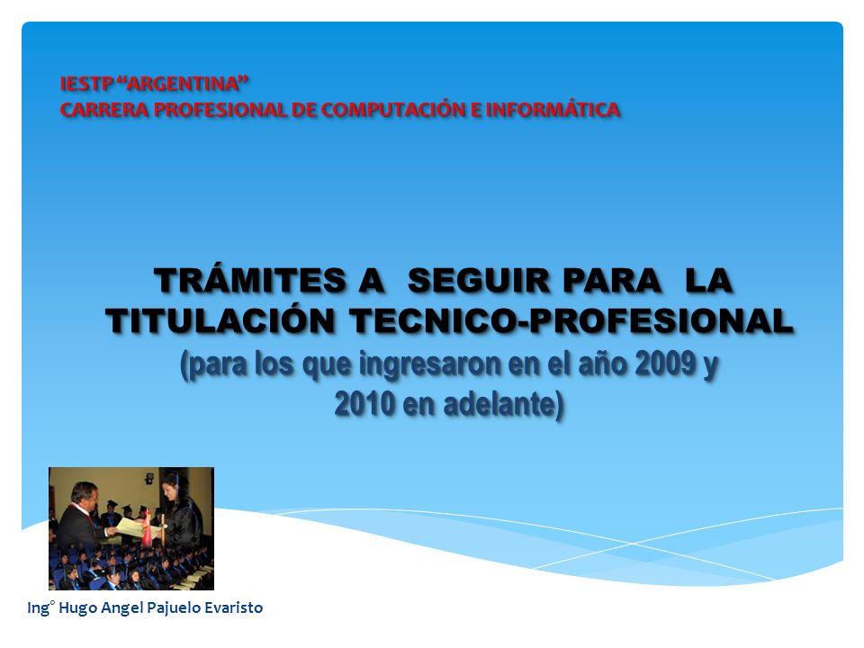 TRÁMITES A SEGUIR PARA LA TITULACIÓN TECNICO-PROFESIONAL