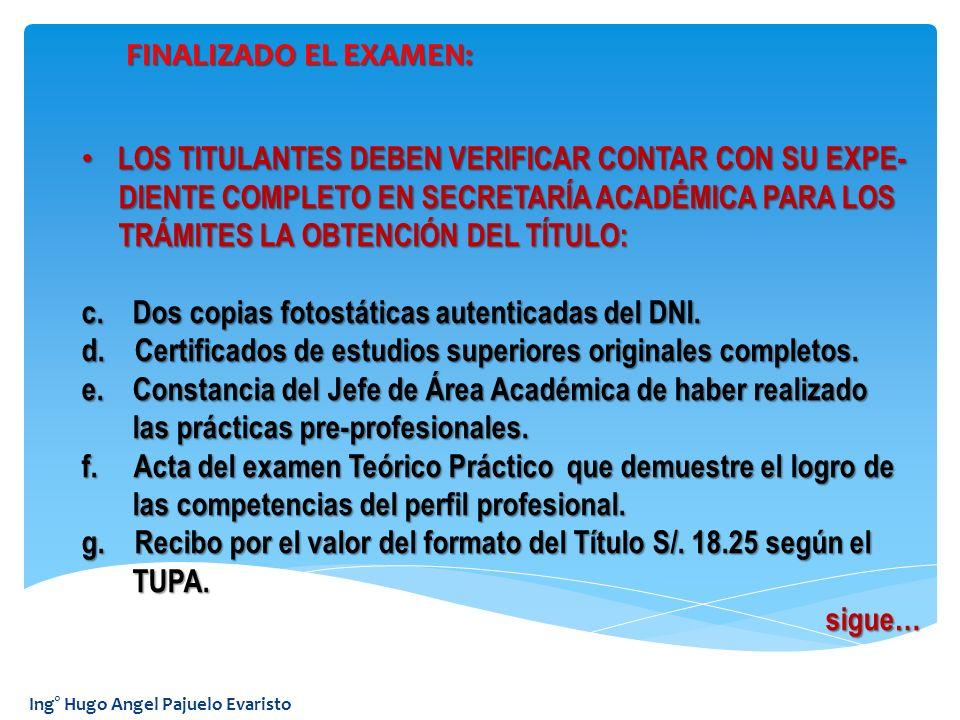 LOS TITULANTES DEBEN VERIFICAR CONTAR CON SU EXPE-