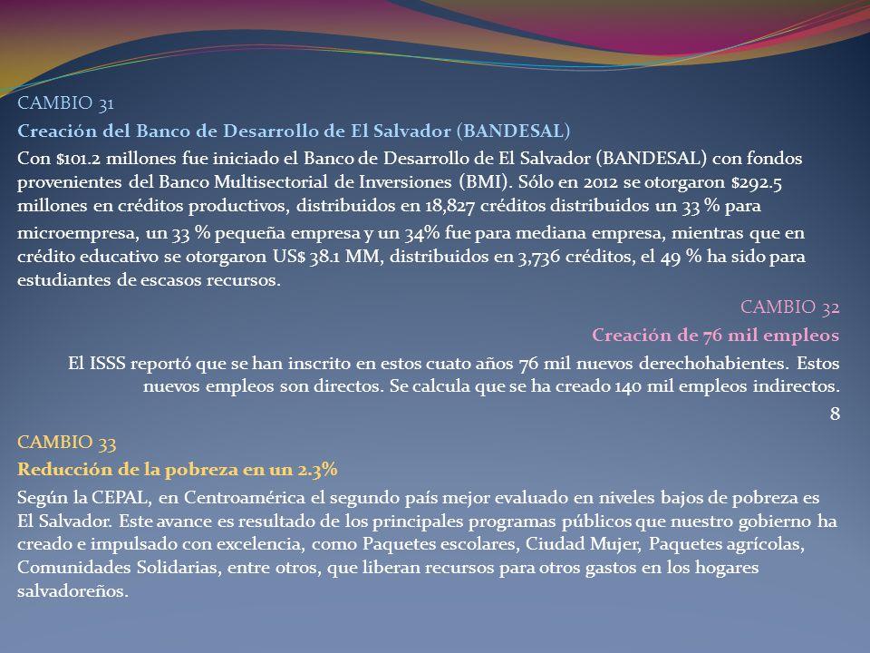 CAMBIO 31Creación del Banco de Desarrollo de El Salvador (BANDESAL)