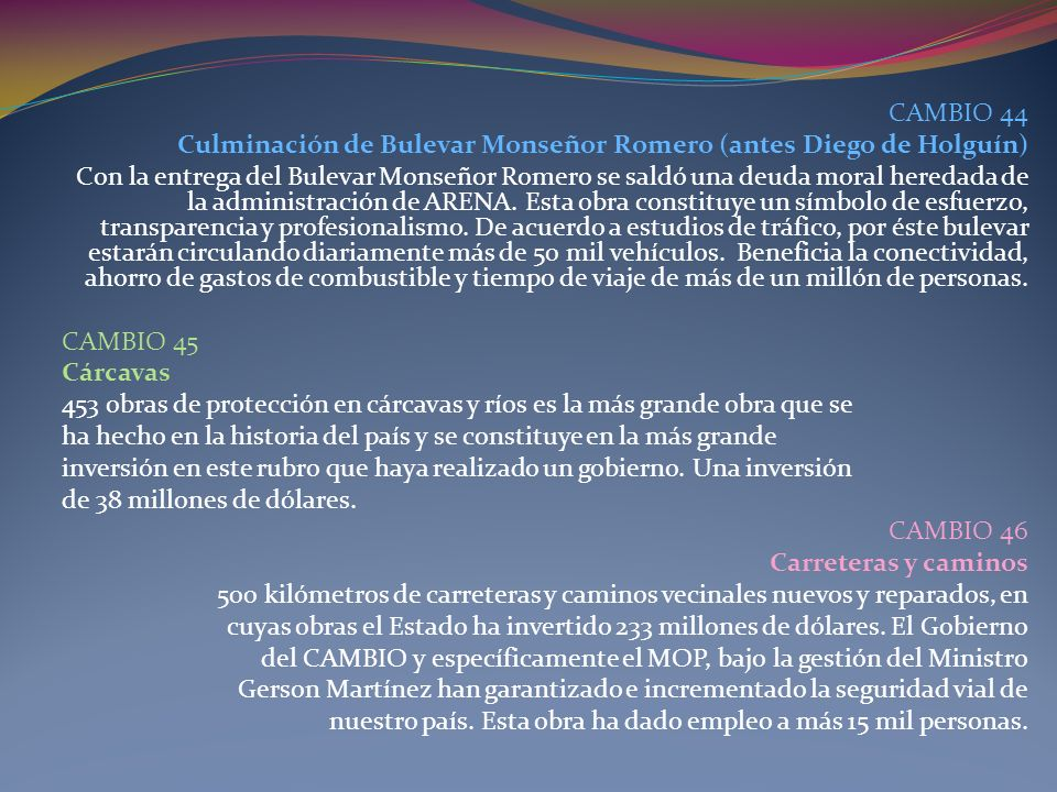 CAMBIO 44 Culminación de Bulevar Monseñor Romero (antes Diego de Holguín)
