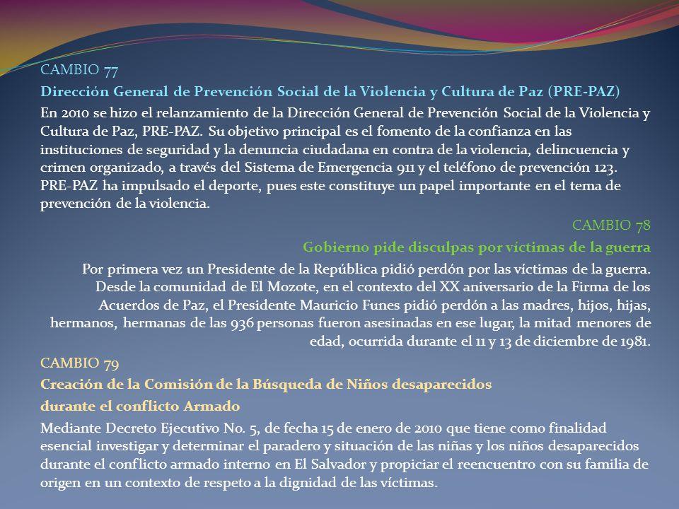 CAMBIO 77Dirección General de Prevención Social de la Violencia y Cultura de Paz (PRE-PAZ)