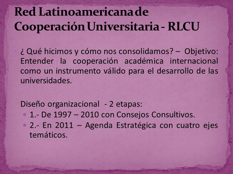 Red Latinoamericana de Cooperación Universitaria - RLCU