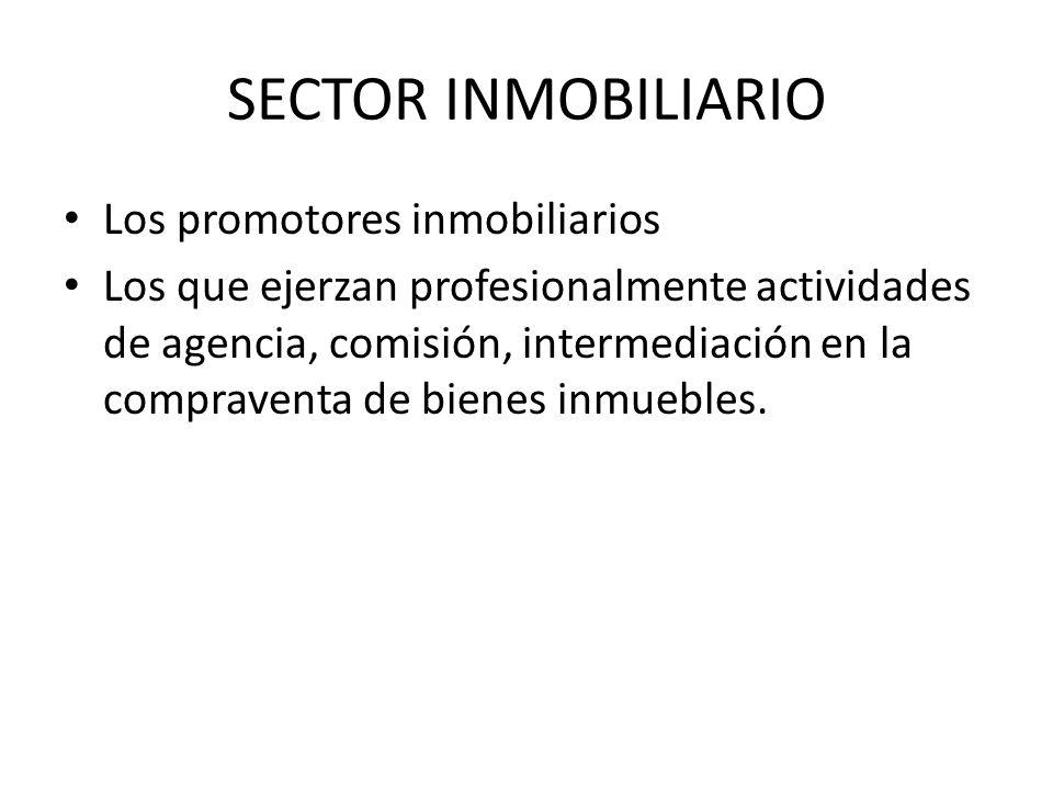 SECTOR INMOBILIARIO Los promotores inmobiliarios