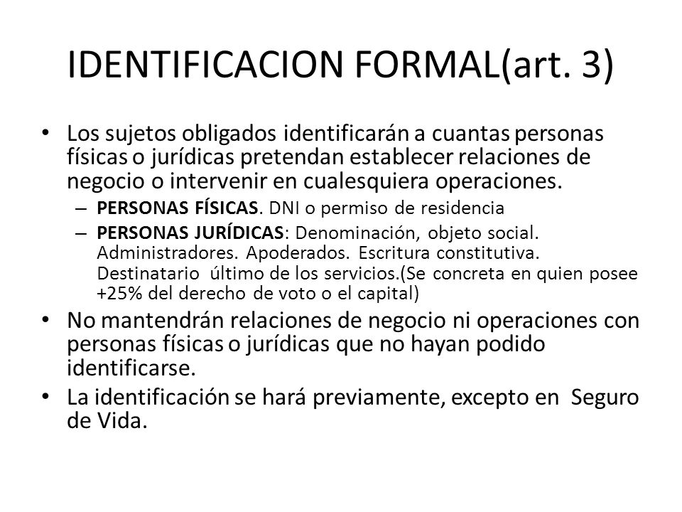 IDENTIFICACION FORMAL(art. 3)