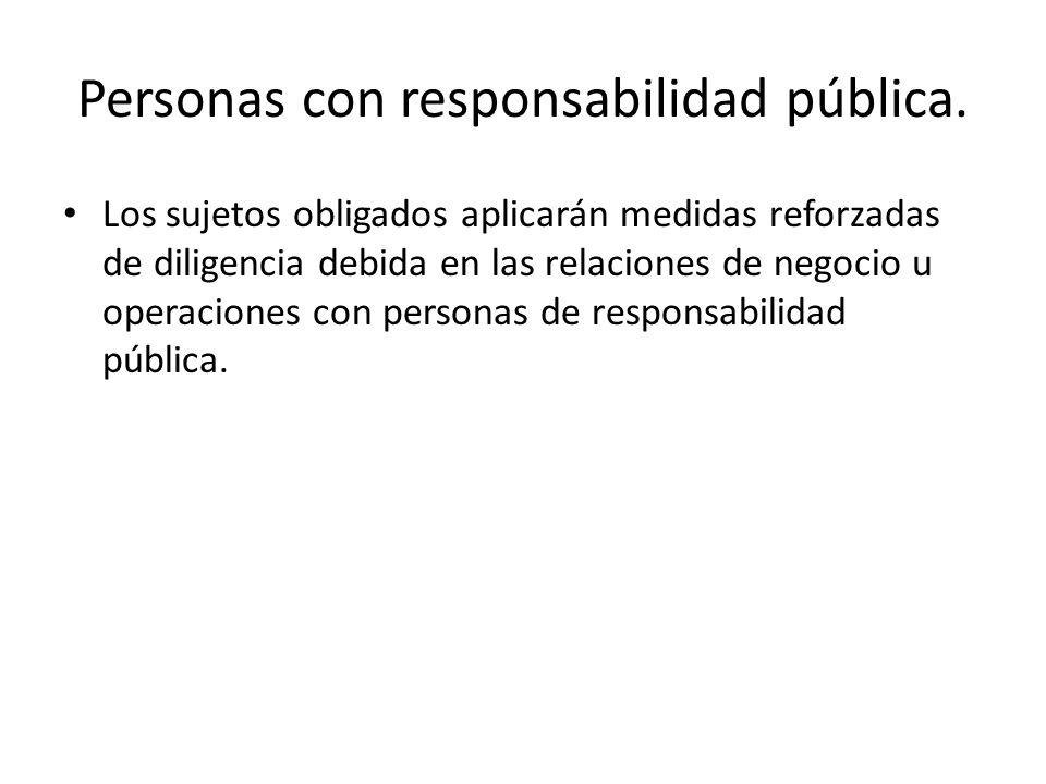 Personas con responsabilidad pública.
