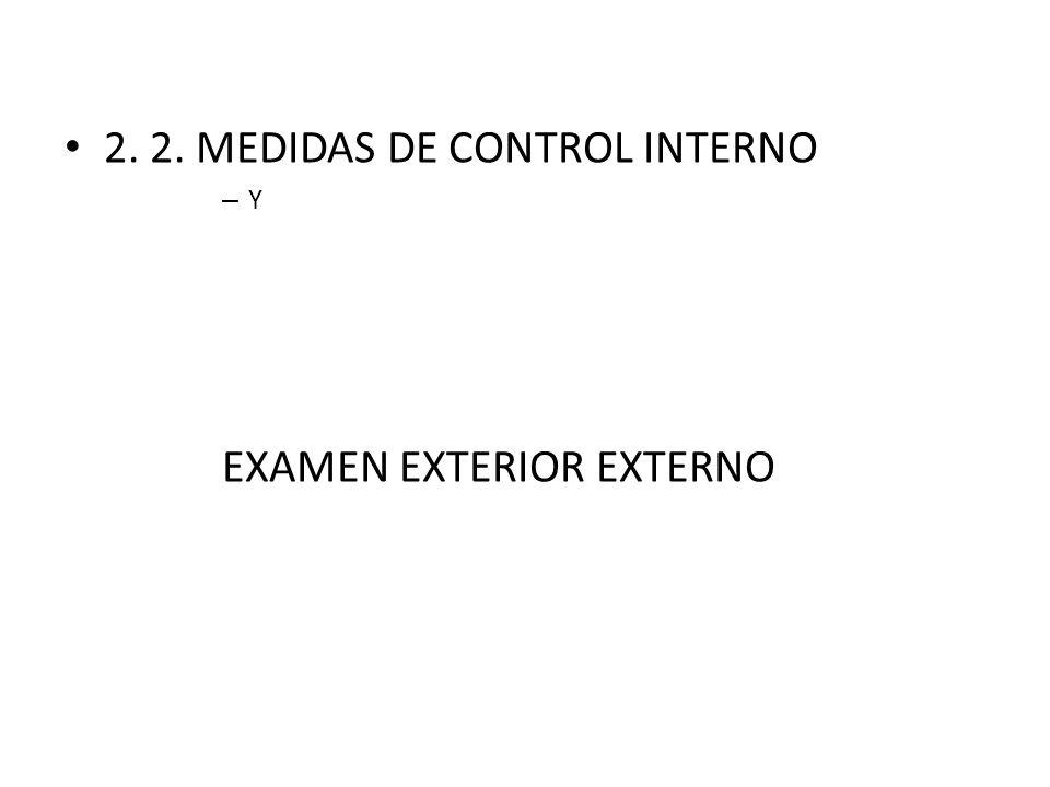 2. 2. MEDIDAS DE CONTROL INTERNO