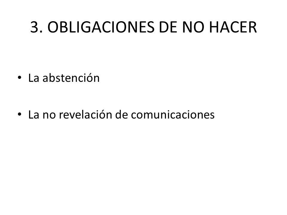 3. OBLIGACIONES DE NO HACER