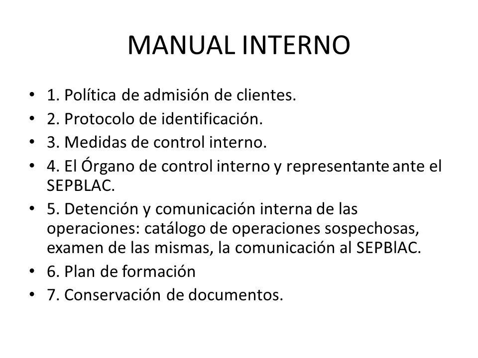 MANUAL INTERNO 1. Política de admisión de clientes.