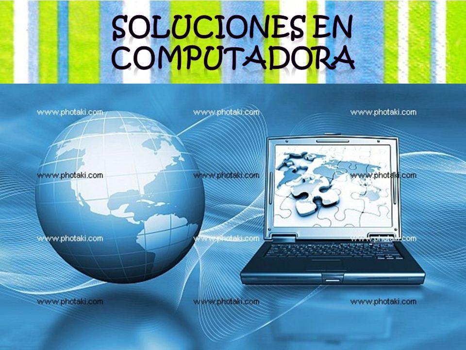 Soluciones en computadora
