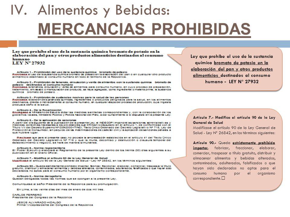 Alimentos y Bebidas: MERCANCIAS PROHIBIDAS
