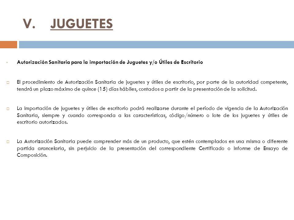 JUGUETES Autorización Sanitaria para la importación de Juguetes y/o Útiles de Escritorio.