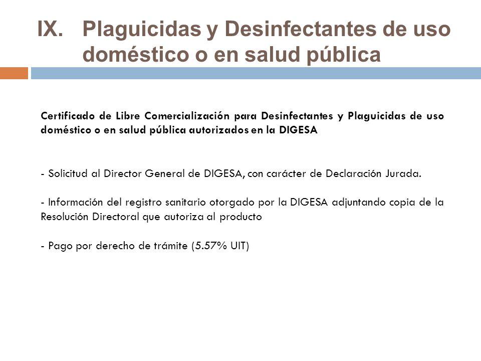 Plaguicidas y Desinfectantes de uso doméstico o en salud pública