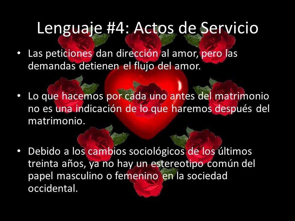 Lenguaje #4: Actos de Servicio