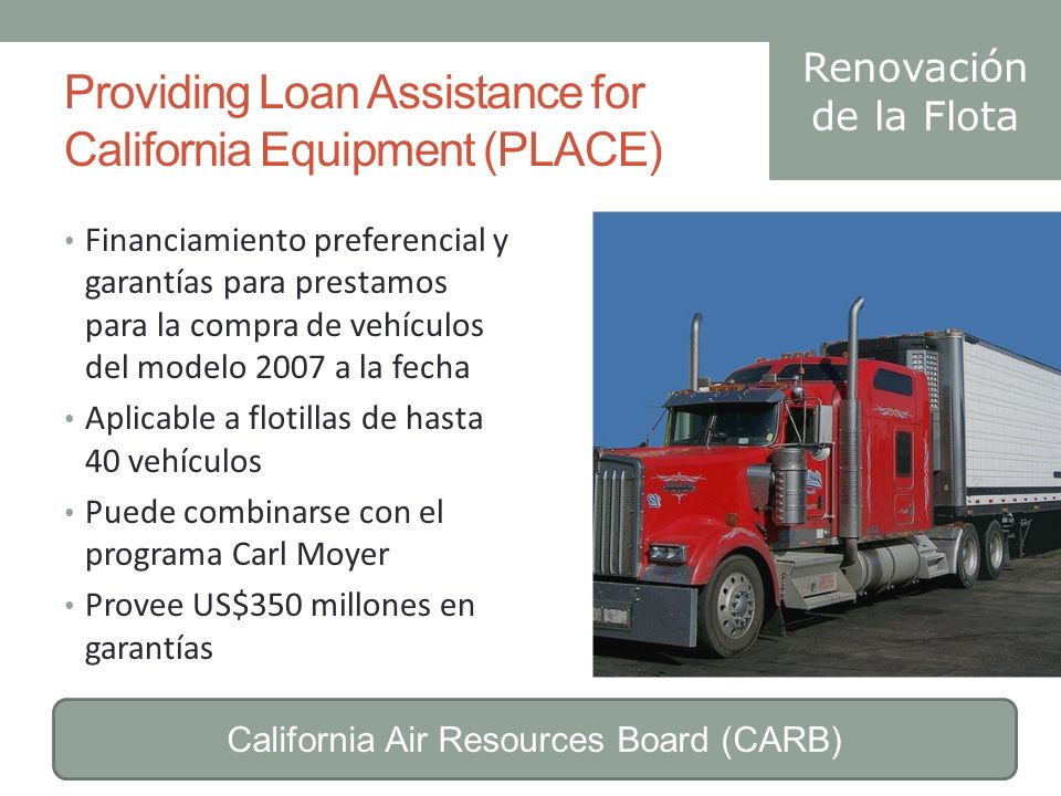 Providing Loan Assistance for California Equipment (PLACE)