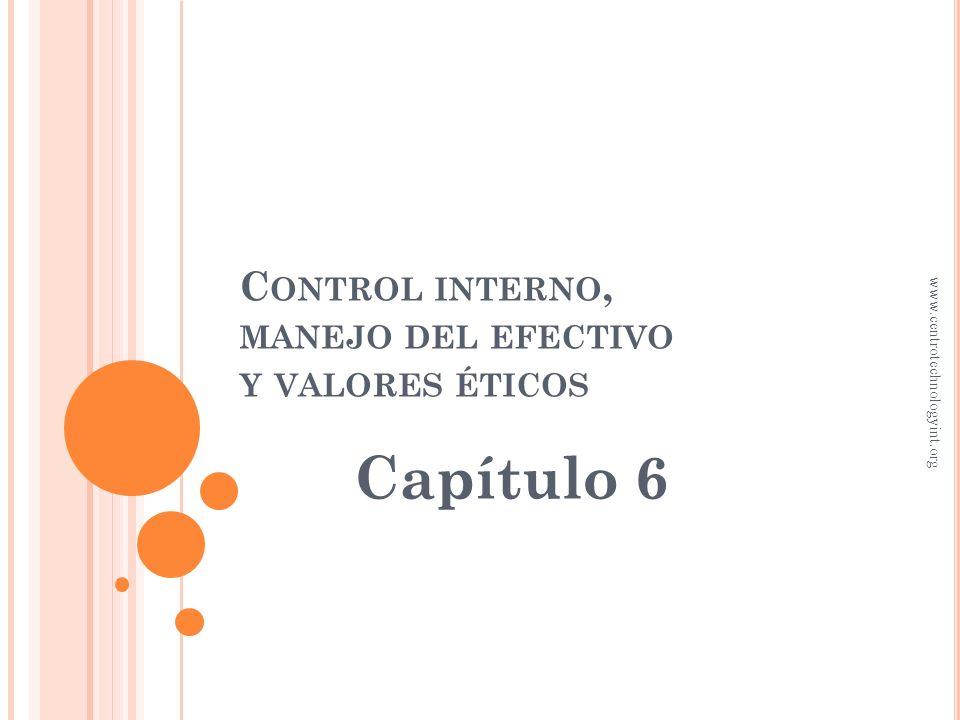 Control interno, manejo del efectivo y valores éticos