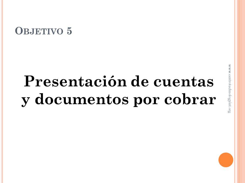 Presentación de cuentas y documentos por cobrar