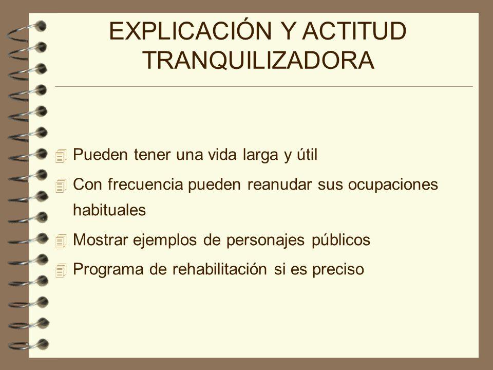 EXPLICACIÓN Y ACTITUD TRANQUILIZADORA