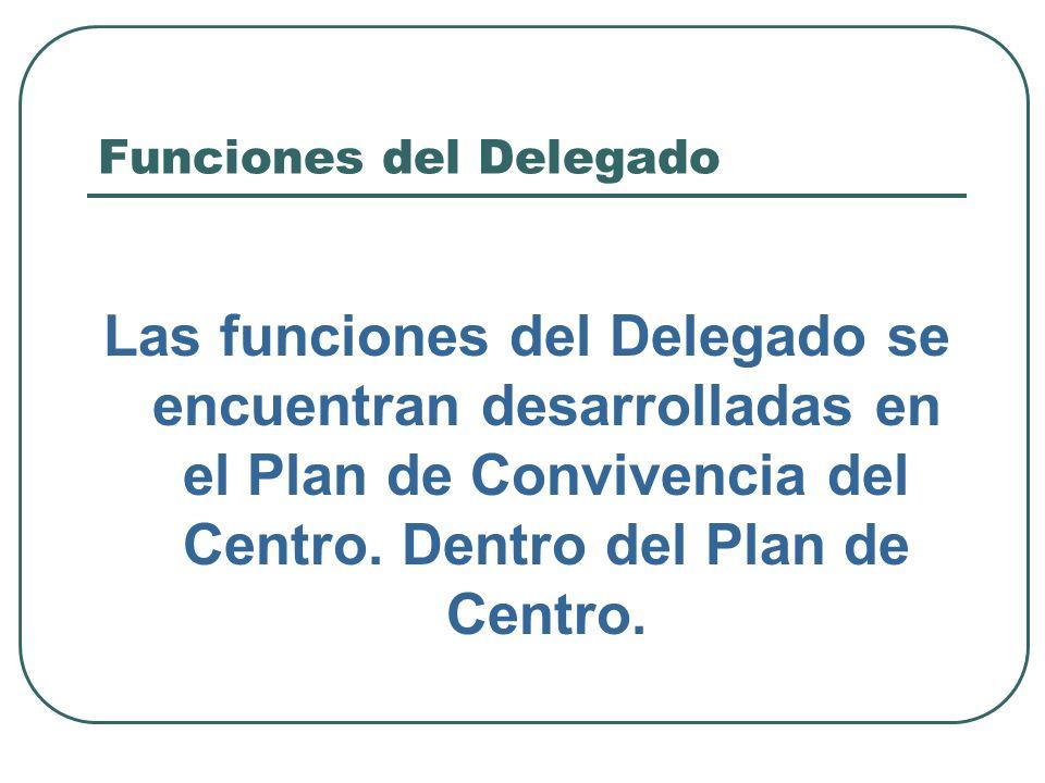 Funciones del Delegado