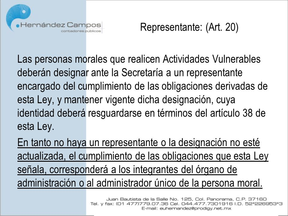 Representante: (Art. 20)