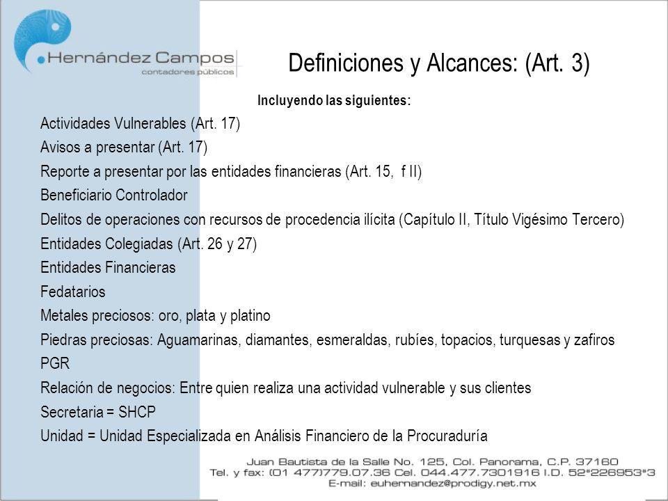Definiciones y Alcances: (Art. 3)