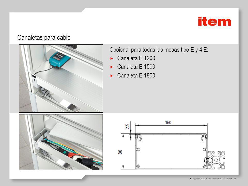 Canaletas para cable Opcional para todas las mesas tipo E y 4 E:
