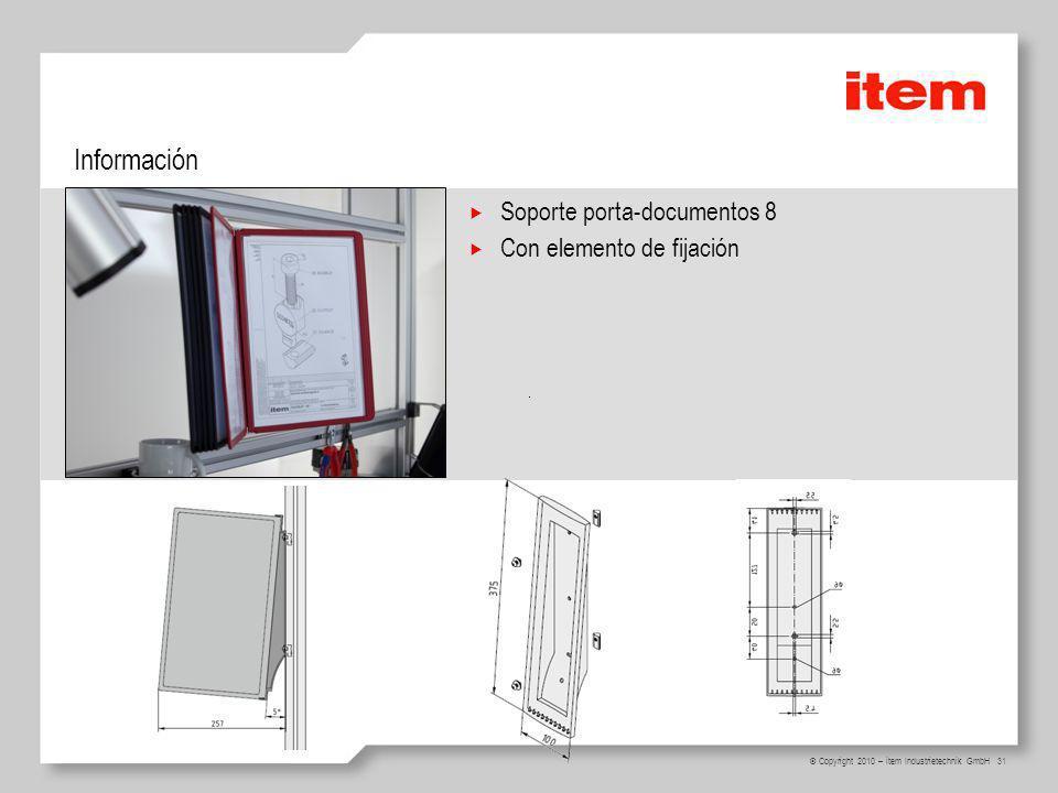 Información Soporte porta-documentos 8 Con elemento de fijación