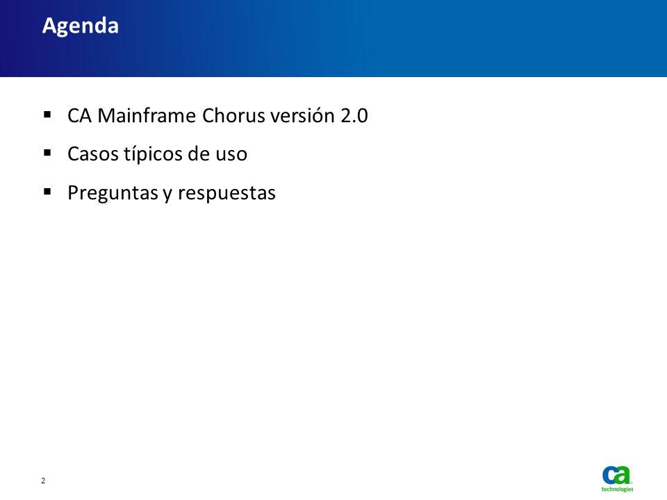 Agenda CA Mainframe Chorus versión 2.0 Casos típicos de uso