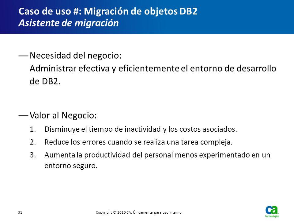 Caso de uso #: Migración de objetos DB2 Asistente de migración