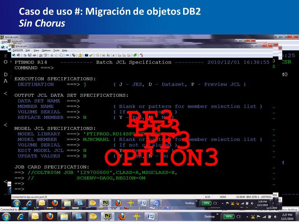 Caso de uso #: Migración de objetos DB2 Sin Chorus