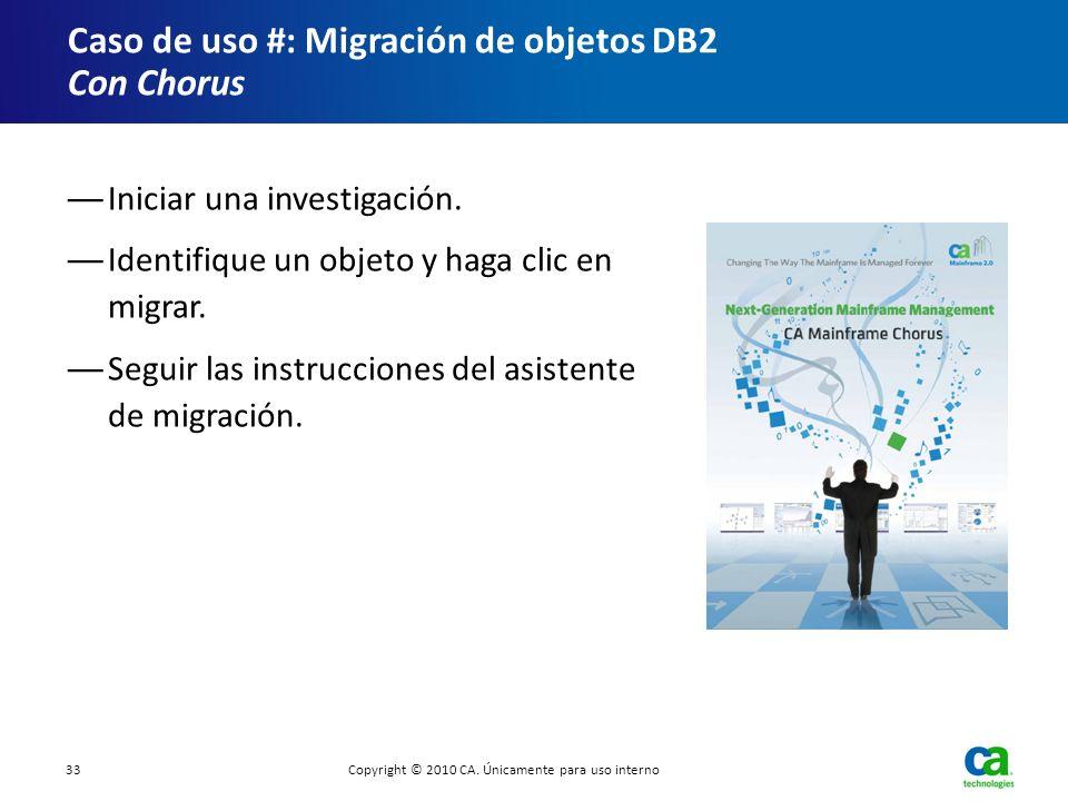 Caso de uso #: Migración de objetos DB2 Con Chorus