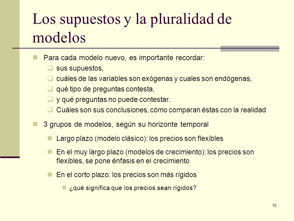 Los supuestos y la pluralidad de modelos