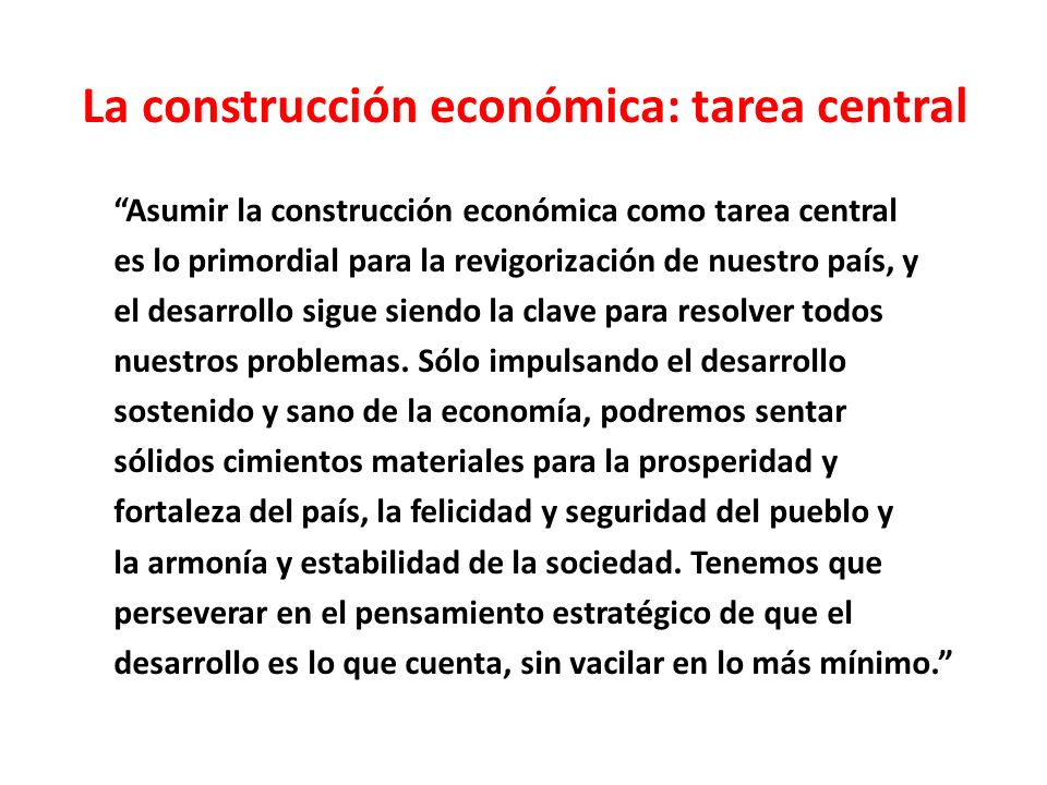 La construcción económica: tarea central