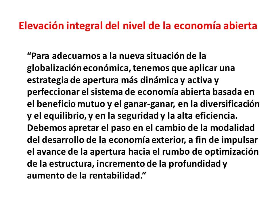 Elevación integral del nivel de la economía abierta